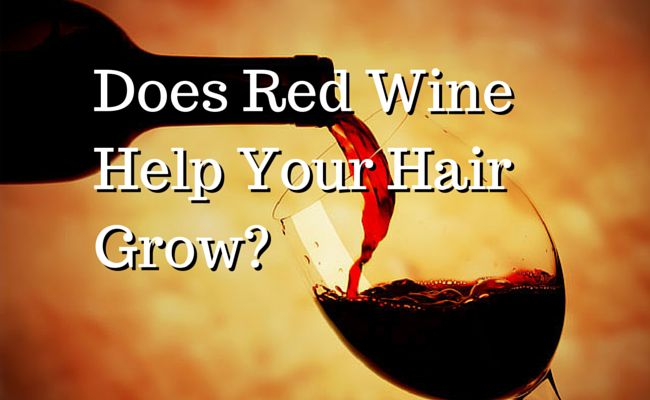Does Red Wine Help Your Hair Grow